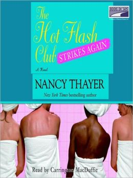 The Hot Flash Club Strikes Again (Hot Flash Club Series #2)