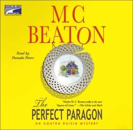 The Perfect Paragon (Agatha Raisin Series #16)