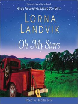 Oh My Stars: A Novel