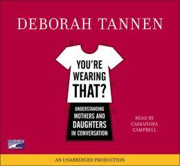 You're Wearing That? (Lib)(CD)