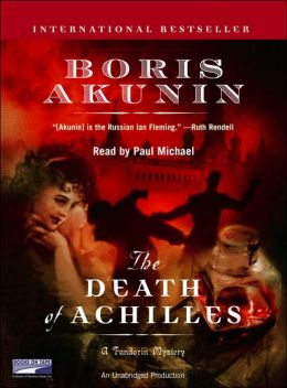 The Death of Achilles (Erast Fandorin Series #3)