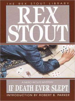 If Death Ever Slept (Nero Wolfe Series)