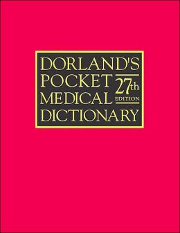 Dorland's Pocket Medical Dictionary with CD-ROM
