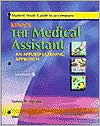 Student Study Guide to Accompany Kinn's The Medical Assistant (Revised Reprint): An Applied Learning Approach