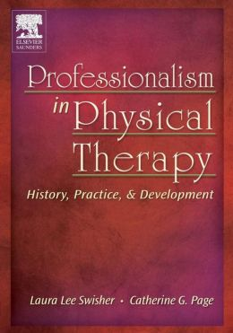 Professionalism in Physical Therapy: History, Practice, and Development