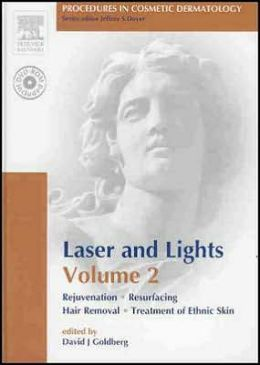 Procedures in Cosmetic Dermatology Series: Lasers and Lights: Volume 2: Text with DVD