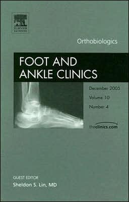 Orthobiologics, An Issue of Foot and Ankle Clinics