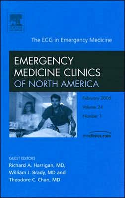 The ECG in Emergency Medicine, An Issue of Emergency Medicine Clinics