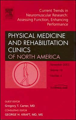 Current Trends in Neuromuscular Research: Assessing Function, Enhancing Performance, An Issue of Physical Medicine and Rehabilitation Clinics