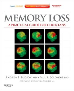 Memory Loss: A Practical Guide for Clinicians - Expert Consult