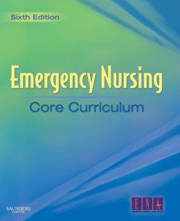 Emergency Nursing Core Curriculum