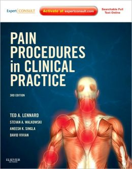 Pain Procedures in Clinical Practice: Expert Consult: Online and Print