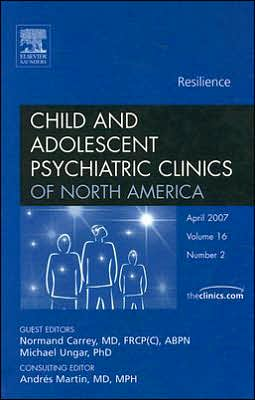Resiliency, An Issue of Child and Adolescent Psychiatric Clinics