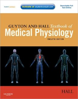 Guyton and Hall Textbook of Medical Physiology: With STUDENT CONSULT Online Access