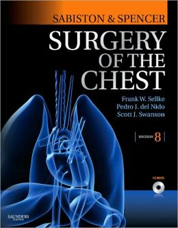 Sabiston and Spencer's Surgery of the Chest: 2-Volume Set, Expert Consult - Online and Print