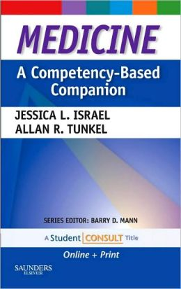 Medicine: A Competency-Based Companion: With STUDENT CONSULT Online Access