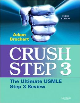 Crush Step 3: The Ultimate USMLE Step 3 Review