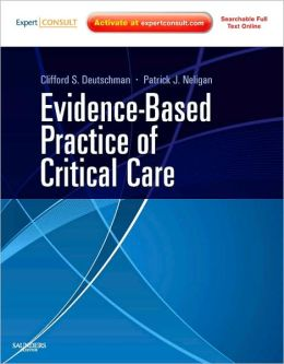 Evidence-Based Practice of Critical Care: Expert Consult: Online and Print