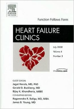 Function Follows Form, An Issue of Heart Failure Clinics