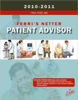 Ferri's Netter Patient Advisor 2010-2011