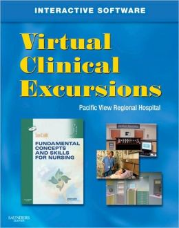 Virtual Clinical Excursions 3.0 for Fundamental Concepts and Skills for Nursing