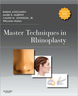 Master Techniques in Rhinoplasty with DVD