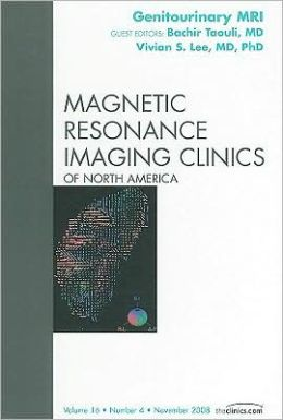 Genitourinary MRI, An Issue of Magnetic Resonance Imaging Clinics