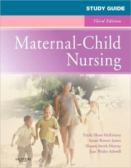 Study Guide for Maternal-Child Nursing