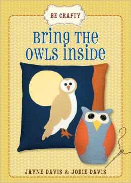 Be Crafty: Bring the Owls Inside