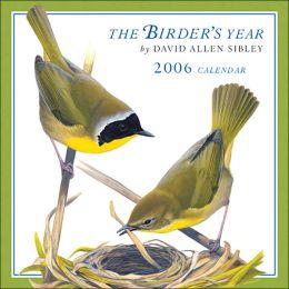 2006 Sibley: The Birder's Year Wall Calendar