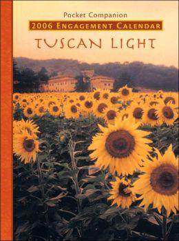 Tuscan Light 2006 Calendar