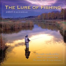 2007 Lure of Fishing Wall Calendar