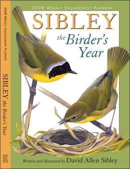 2008 Sibley: The Birder's Year Engagement Calendar