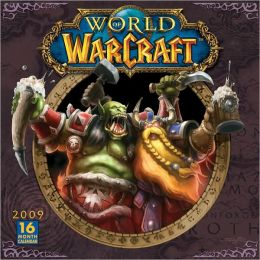 2009 World of Warcraft Wall Calendar