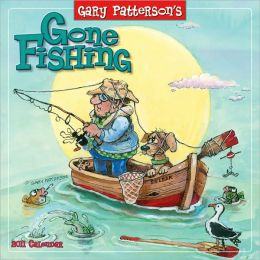 2011 Gone Fishing By Gary Patterson Wall Calendar