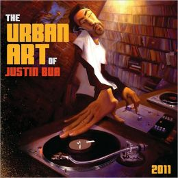 2011 Urban Art of Justin Bua Wall Calendar