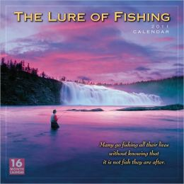 2011 Lure Of Fishing Wall Calendar