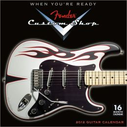 2012 Fender Custom Shop Guitar Wall Calendar