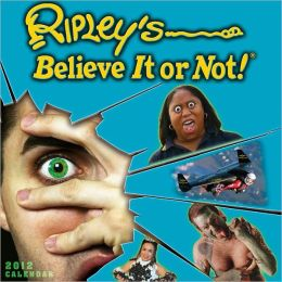 2012 Ripley's Believe it or Not! Wall Calendar