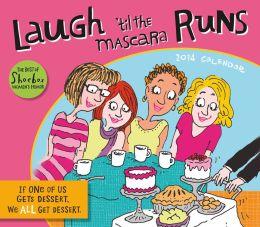 2014 Laugh 'til the Mascara Runs Boxed Daily Calendar