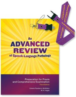 An Advanced Review of Speech-Language Pathology