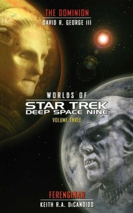Worlds of Star Trek Deep Space Nine, Volume Three: The Dominion and Ferenginar