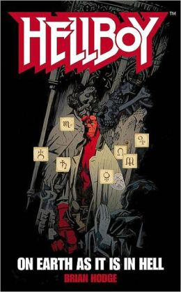 On Earth as It Is in Hell (Hellboy Series)