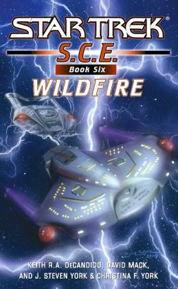 Star Trek S.C.E. #6: Wildfire