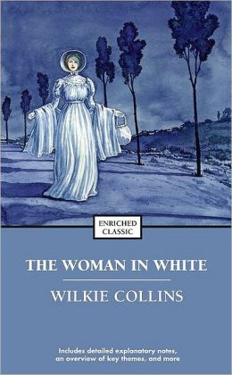 The Woman in White (Enriched Classics Series)