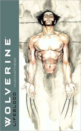 Wolverine: Lifeblood