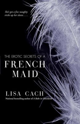 Erotic Secrets of a French Maid