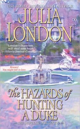 The Hazards of Hunting a Duke (Desperate Debutantes Series #1)