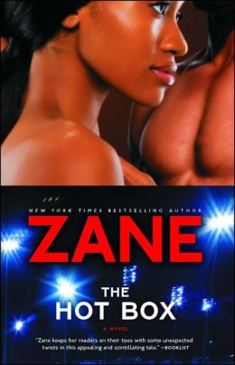 Zane's The Hot Box: A Novel