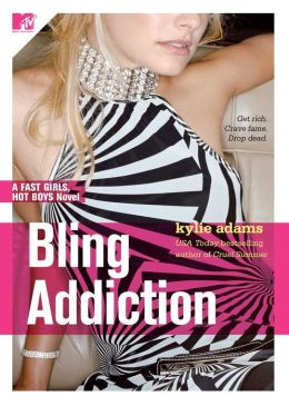 Bling Addiction (Fast Girls, Hot Boys Series #2)